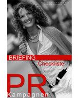Interessierte Firmenkunden erhalten unsere Briefing Checkliste PR-Kampagne auf Anfrage