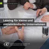 Leasing für kleine und mittelständische Unternehmen