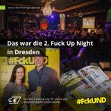 Erfolgreiche zweite Fuckup Night in Dresden