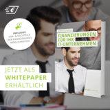 """Whitepaper """"Finanzierungen für Ihr IT-Unternehmen"""""""