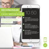 Der Rechnung48 Cash Messenger - Nachricht da, Geld drauf!
