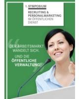 1. Symposium für Recruiting und Personalmarketing im öffentlichen Dienst