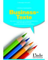 """""""Business-Texte"""", 1. Auflage 2013, Linde-Verlag, 192 Seiten, ISBN: 9783709304907, 19,90 Euro"""