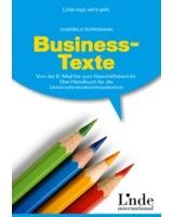 """""""Business-Texte"""", Linde Verlag  1. Auflage 2013, 192 Seiten, Buch kartoniert  ISBN: 9783709304907"""