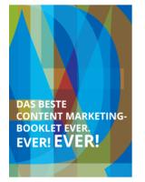 In Halle 06/E010 erhalten Besucher das beste Content Marketing-Booklet ever, ever, ever.