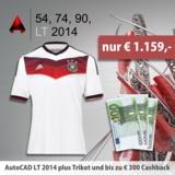 Nur für kurze Zeit: AutoCAD LT 2014, bis zu 300 Euro Cashback, gratis Nationaltrikot.