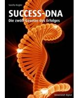 Sascha Kugler: SUCCESS-DNA - Die zwölf Gesetze des Erfolges