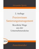 """2. Auflage von """"Praxiswissen Sanierungsmanagement"""" im Juli 2014 erschienen"""