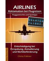 Foto Chriss Falkner - Airlines, Reklamation bei Flugreisen