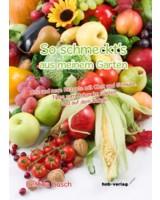 copy:hnb-verlag/So schmeckt's aus meinem Garten
