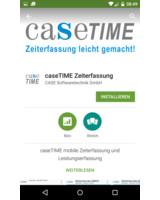 caseTIME mobile Zeiterfassung kann einfach im Google Playstore downgeloadet werden