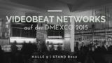 Videobeat Networks - dmexco 2015