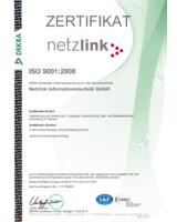 Netzlink ist zertifiziert gemäß ISO 9001:2008 für ein herausragendes Qualitätsmanagement.