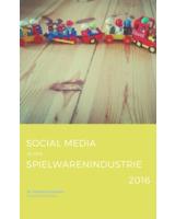 Studie: Social Media in der Spielwarenindustrie