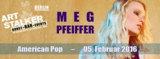 Meg Pfeiffer - American Pop - Live Konzert