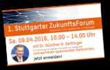 1. Stuttgarter ZukunftsForum am 04. April 2016