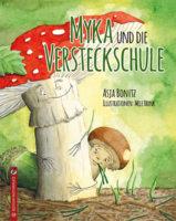 """""""Myka und die Versteckschule"""" von Asja Bonitz"""
