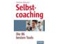 Selbstcoaching: Sich selbst zum Regisseur seines Lebens entwickeln