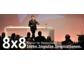 8x8 Redner für Deutschland: Ideen. Impulse. Inspirationen.