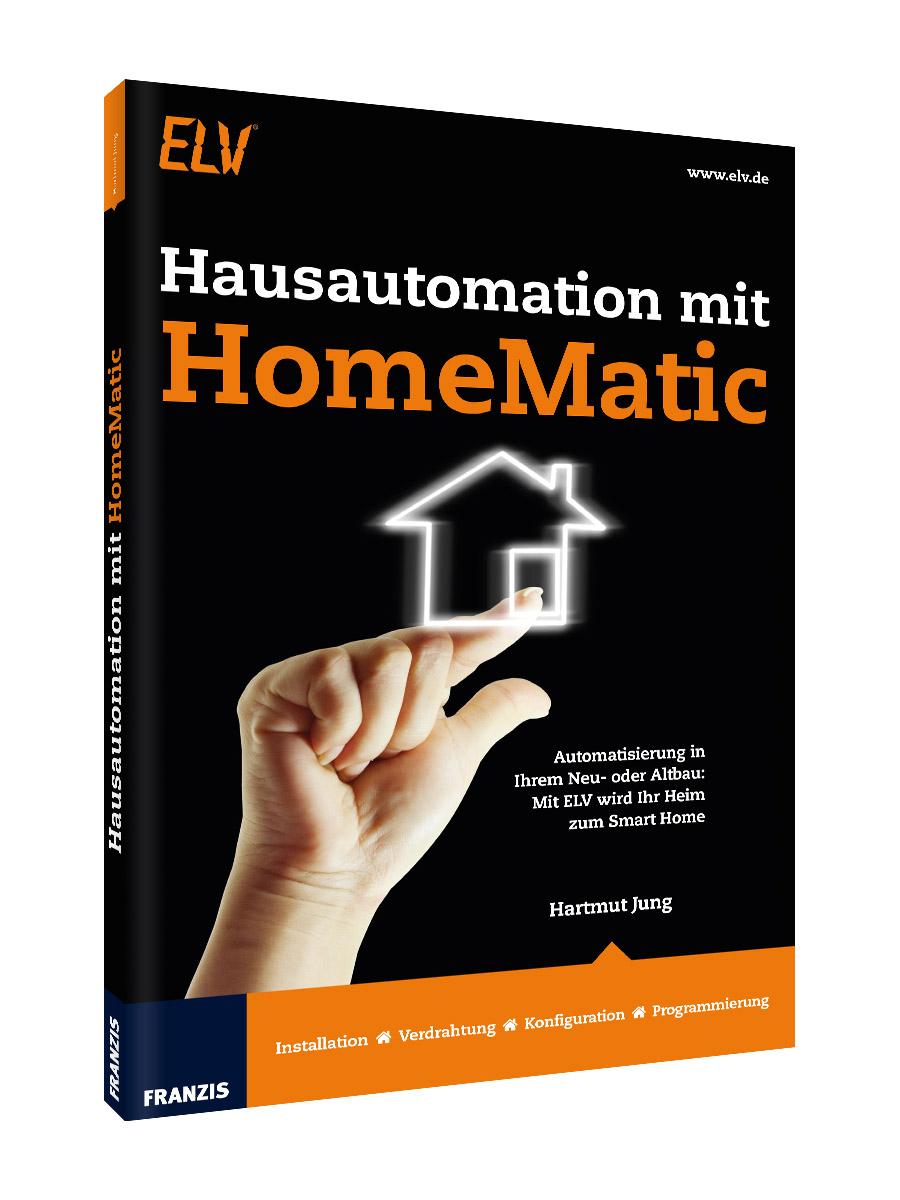 das intelligente haus hausautomation mit homematic. Black Bedroom Furniture Sets. Home Design Ideas